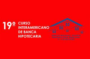 19º-Curso-Interamericano-de-Banca-Hipotecaria