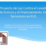 Presentación-Proyecto-de-Ley-Contra-el-Lavado-de-Activos-y-el-Financiamiento-Del-Terrorismo-en-R.D
