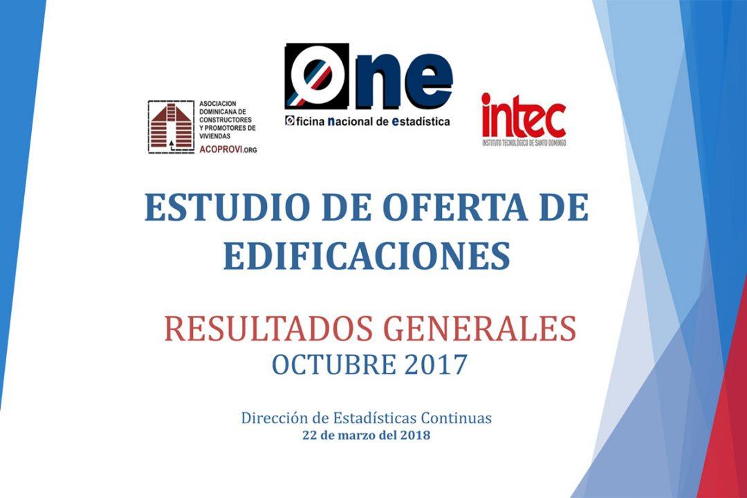 Presentacion-estudio-de-oferta-de-edificaciones-resultados-generales-octubre-2017_ACOPROVI_22032018
